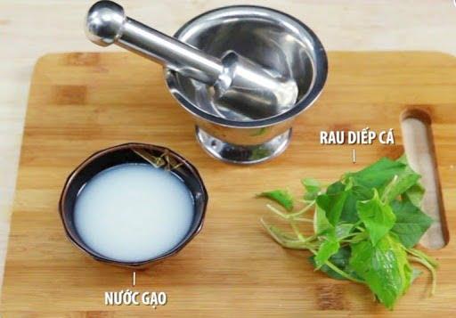 Lá diếp cá và nước vo gạo